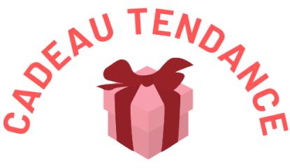 Cadeau Tendance